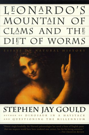 9780609804759: Leonardo's Mountain of Clams and the Diet of Worms: Essays on Natural History