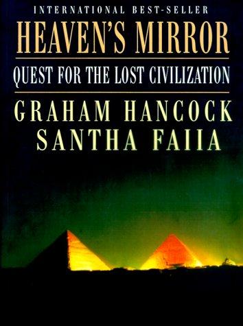 9780609804773: Heaven's Mirror: Quest for the Lost Civilization