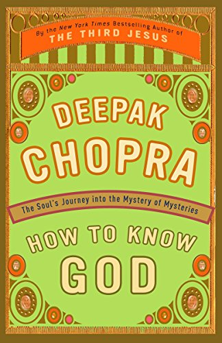 9780609805237: How to Know God: The Soul's Journey Into the Mystery of Mysteries