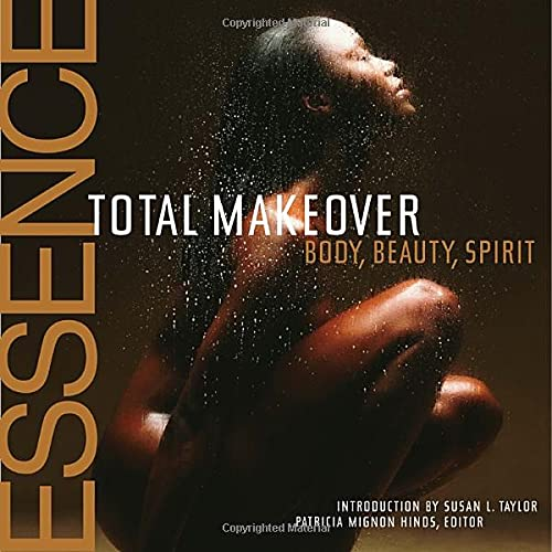 9780609805275: The Essence Total Makeover: Body, Beauty, Spirit: Total Makeover - Beauty, Body, Spirit