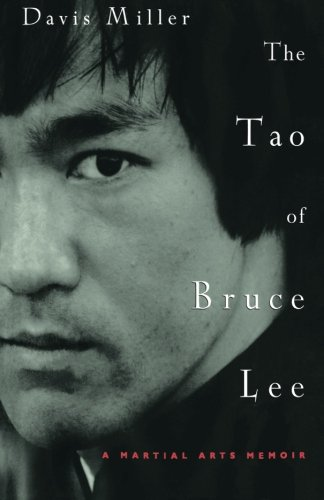 9780609805381: The Tao of Bruce Lee: A Martial Arts Memoir