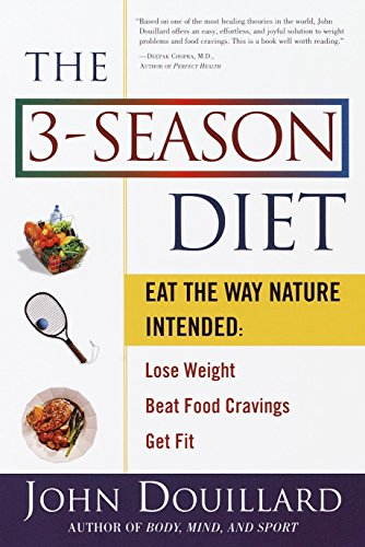 9780609805435: The 3-Season Diet: Eat the Way Nature Intended: Lose Weight, Beat Food Cravings, and Get Fit