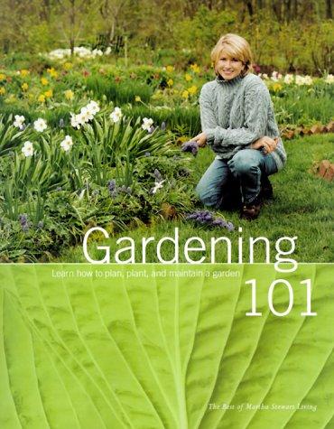 Gardening 101: Learn How to Plan, Plant,: Martha Stewart Living