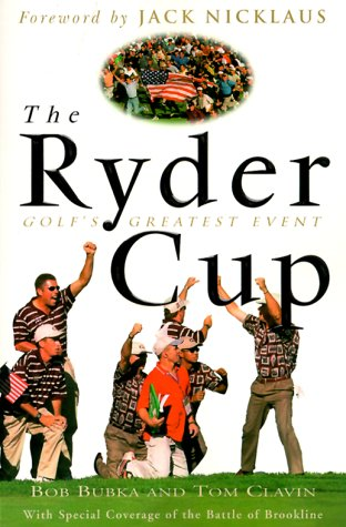 9780609805626: The Ryder Cup: Golf's Greatest Event