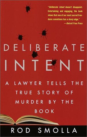 9780609805633: Deliberate Intent: A Lawyer Tells the True Story of Murder by the Book