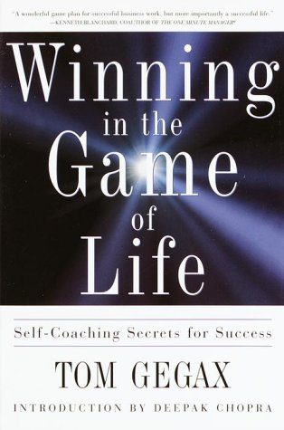 Winning in the Game of Life: Self-Coaching Secrets for Success: Chopra, Deepak