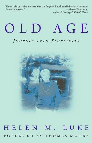 9780609805909: Old Age: Journey into Simplicity
