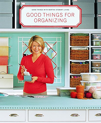 9780609805947: Good Things for Organizing: Good Things With Martha Stewart Living