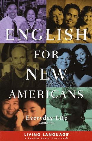 9780609806203: English for New Americans: Everyday Life (LL English for New Amercns(TM))
