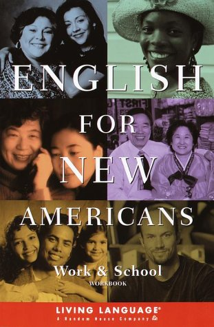 9780609806210: English for New Americans: Work and School