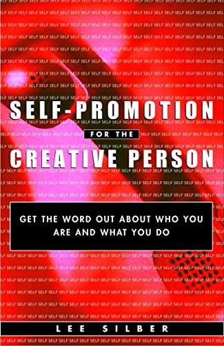 9780609806265: Self-Promotion for the Creative Person: Get the Word Out About Who You Are and What You Do