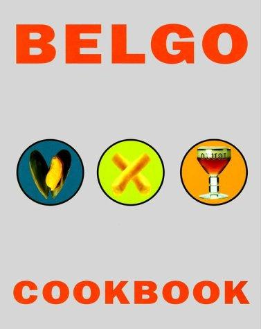 9780609806364: Belgo Cookbook