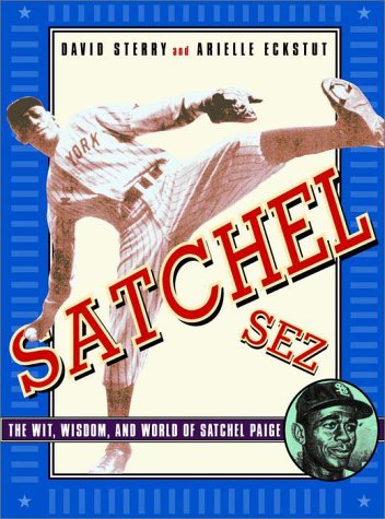 9780609806432: Satchel Sez: The Wit, Wisdom, and World of Leroy