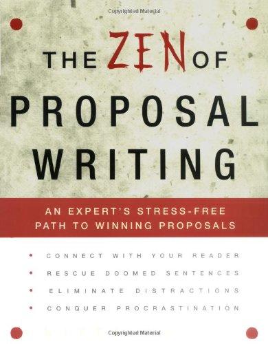 9780609806494: The Zen of Proposal Writing: An Expert's Stress-Free Path to Winning Proposals