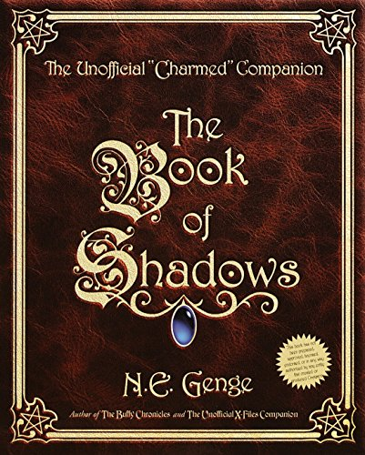 9780609806524: The Book of Shadows: The Unofficial Charmed Companion