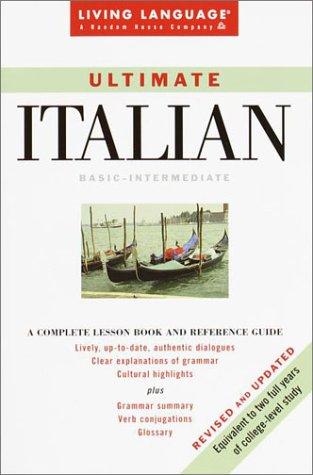 Ultimate Italian: Basic-Intermediate Coursebook (Living Language Ultimate: SALVATORE BANCHERI, MICHAEL