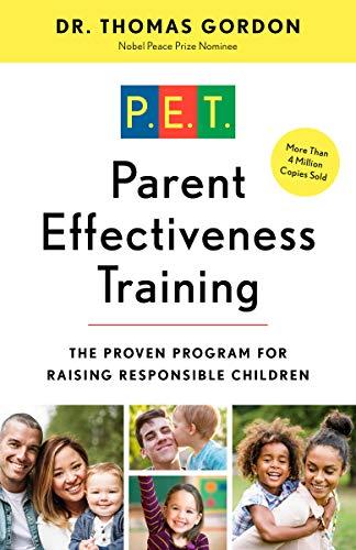 9780609806937: Parent Effectiveness Training: The Proven Program for Raising Responsible Children