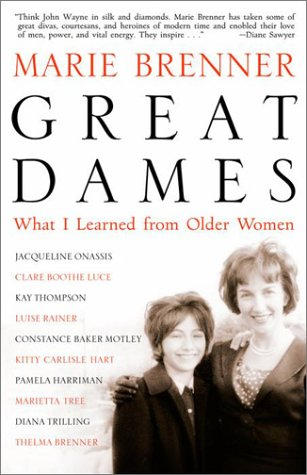 Great Dames: What I Learned from Older Women: Marie Brenner