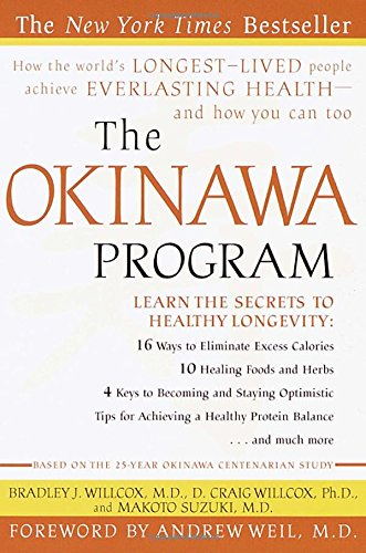 9780609807507: The Okinawa Program: How the World's Longest-Lived People Achieve Everlasting Health--And How You Can Too