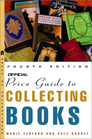 Official Price Guide to COLLECTING BOOKS: Tedford, Marie + Pat Goudey
