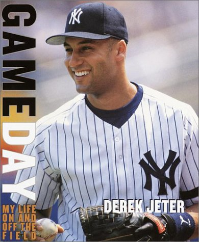 Game Day: My Life on and off: Derek Jeter