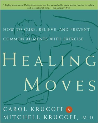 9780609807958: Healing Moves