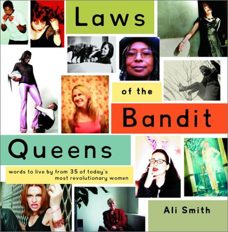 Laws of the Bandit Queens: Words to Live by from 35 of Today's Most Revolutionary Women