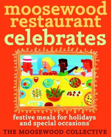 Moosewood Restaurant Celebrates Festive Meals for Holidays and Special Occasion