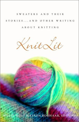 9780609808245: KnitLit: Sweaters and Their Stories...and Other Writing About Knitting