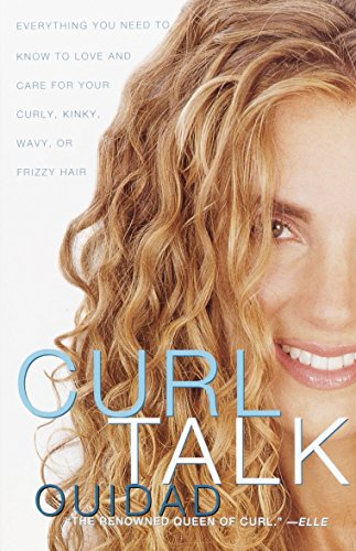 9780609808375: Curl Talk: Everything You Need to Know to Love and Care for Your Curly, Kinky, Wavy, or Frizzy Hair