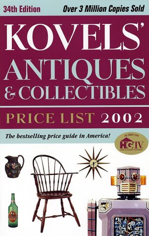 Kovels' Antiques & Collectibles Price List 2002