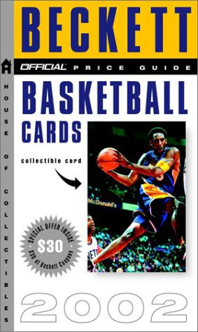 The Official Price Guide to Basketball Cards 2002, 11th Edition (Beckett Official Price Guide to ...