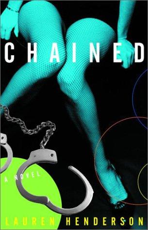 9780609808658: Chained: A Sam Jones Novel