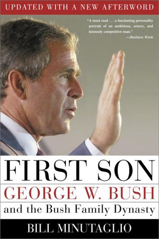 9780609808672: First Son : George W. Bush and the Bush Family Dynasty