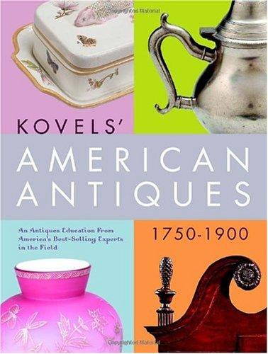 9780609808924: Kovels' American Antiques, 1750-1900