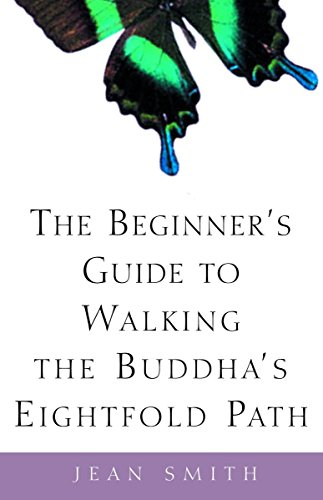 9780609808962: The Beginner's Guide to Walking the Buddha's Eightfold Path