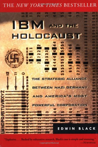 9780609808993: IBM and the Holocaust: The Strategic Alliance Between Nazi Germany and America's Most Powerful Corporation