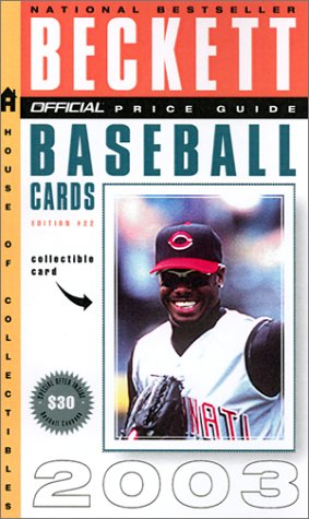 The Official Beckett Price Guide to Baseball Cards, 2002-2003: James Beckett