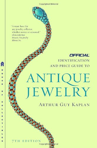 The Official Identification and Price Guide to Antique Jewelry (Official Identification & Price...