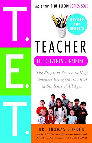 9780609809327: Teacher Effectiveness Training: The Program Proven to Help Teachers Bring Out the Best in Students of All Ages