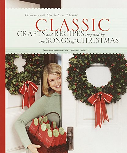 9780609809372: Classic Crafts and Recipes Inspired by the Songs of Christmas: Christmas With Martha Stewart Living