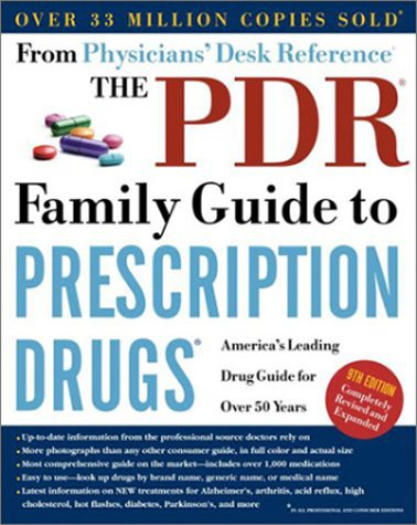 9780609809501: The PDR Family Guide to Prescription Drugs, 9th Edition: America's Leading Drug Guide for Over 50 Years
