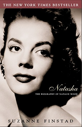 9780609809570: Natasha: The Biography of Natalie Wood