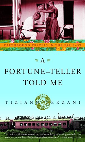 9780609809587: A Fortune-Teller Told Me: Earthbound Travels in the Far East