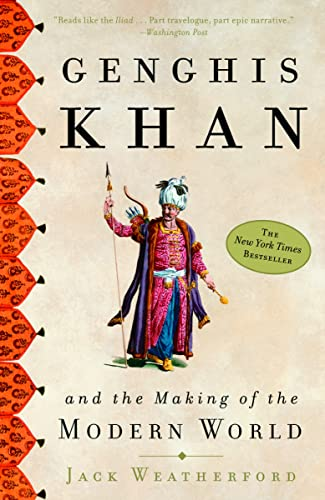 9780609809648: Genghis Khan and the Making of the Modern World