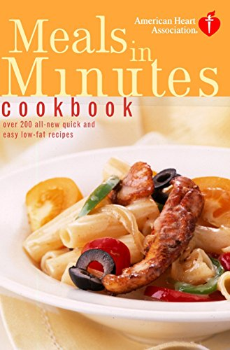 9780609809778: American Heart Association Meals in Minutes Cookbook: Over 200 All-New Quick and Easy Low-Fat Recipes