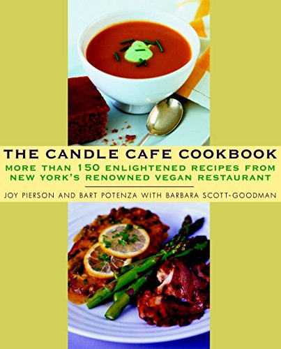 9780609809815: The Candle Cafe Cookbook: More Than 150 Enlightened Recipes from New York's Renowned Vegan Restaurant