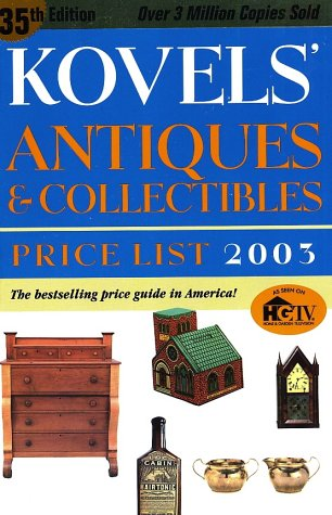9780609809822: Kovels' Antiques & Collectibles Price List 2003, 35th Edition
