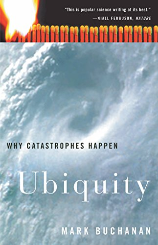 Ubiquity: Why Catastrophes Happen: Mark Buchanan