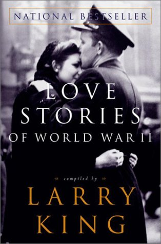 9780609810033: Love Stories of World War II